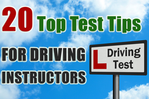 test tips for driving instructors